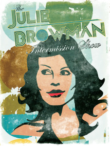 Julie-Browman-Intermission-show